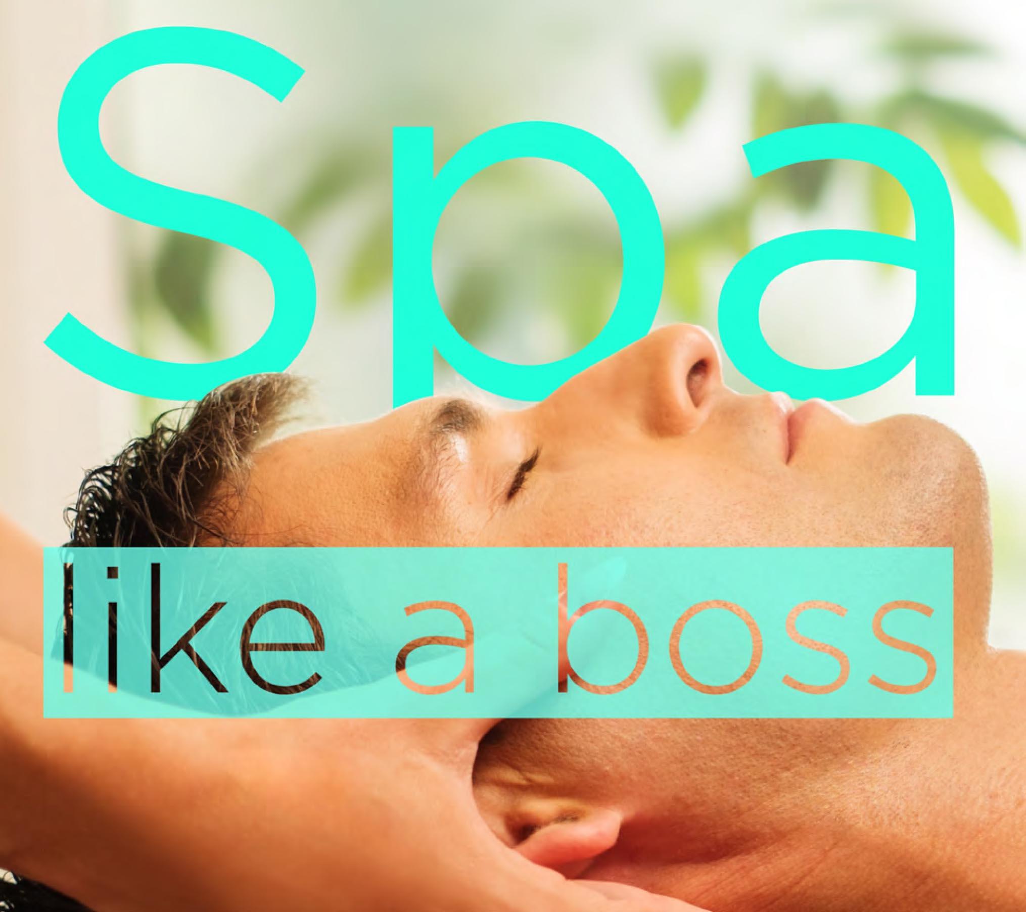 Grooming, Spa like a boss