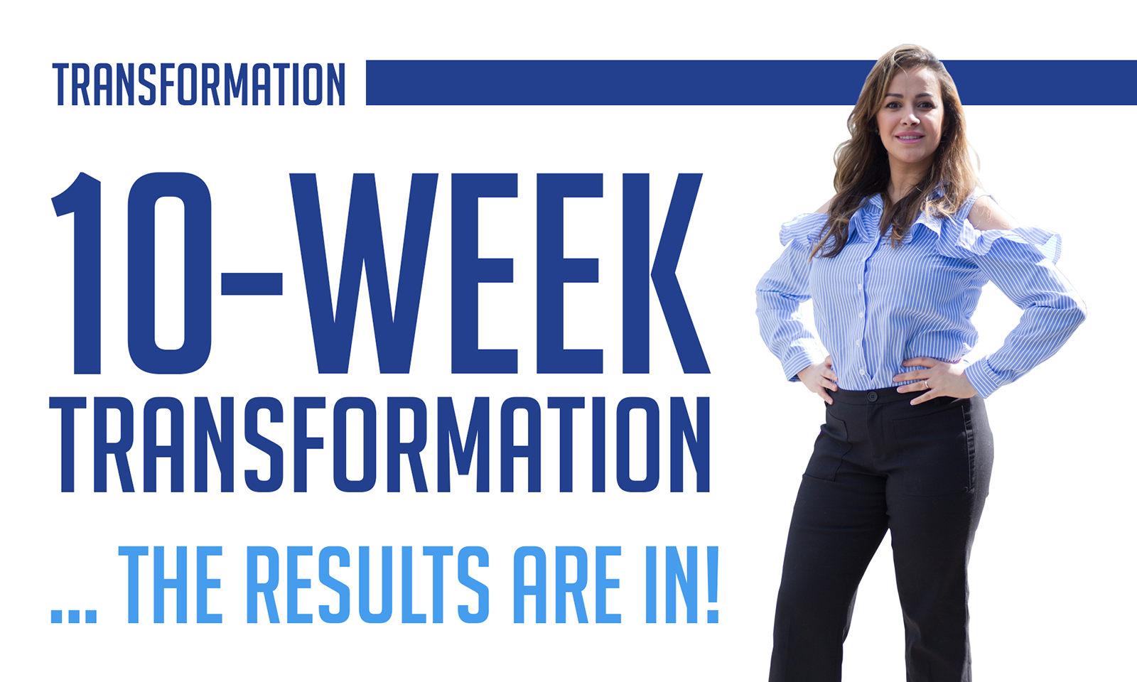 10-week transformation